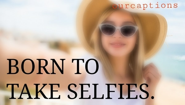 Short Instagram Captions for Selfie
