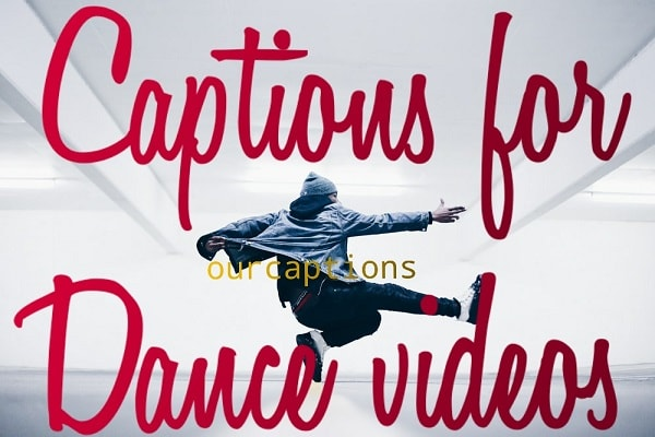 Captions for Dance video