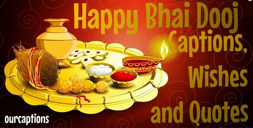 Bhai Dooj Quotes and Wishes Captions for Instagram