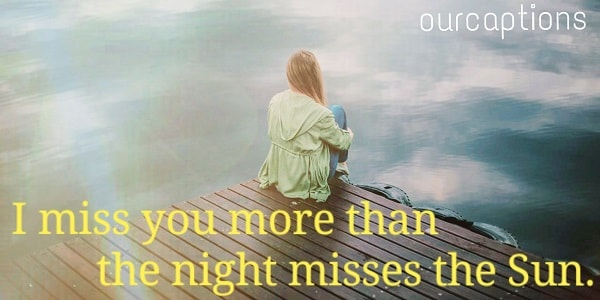 Status for missing someone | Miss you Status