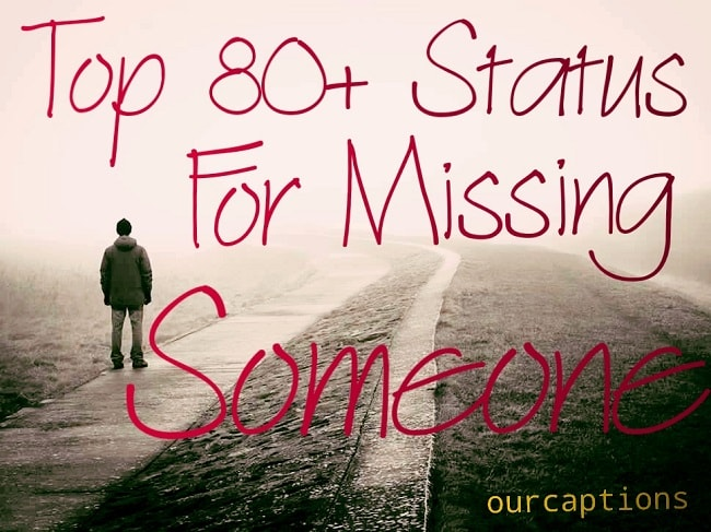 Magnificent Top 80 Missing Someone Quotes Status Our Captions Funny Birthday Cards Online Elaedamsfinfo
