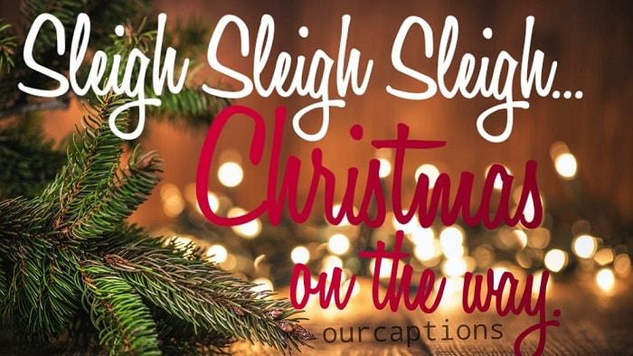 Christmas captions for photos