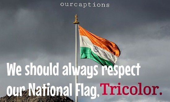 We should always respect our National Flag