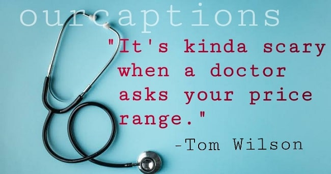 Doctors Quotes and Captions