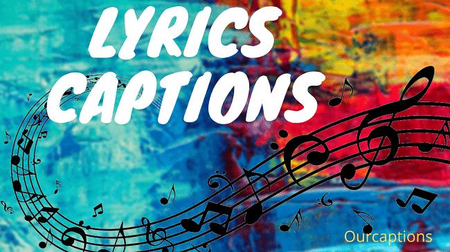 Songs lyrics captions