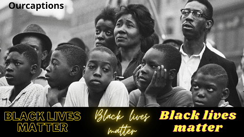 Quotes on Black lives matter