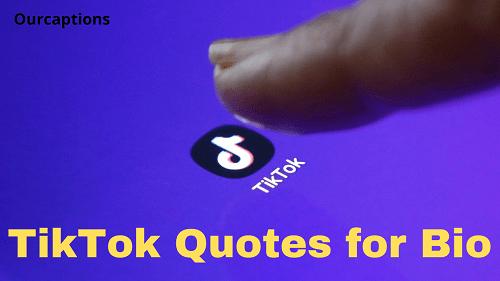 TikTok Quotes for Bio