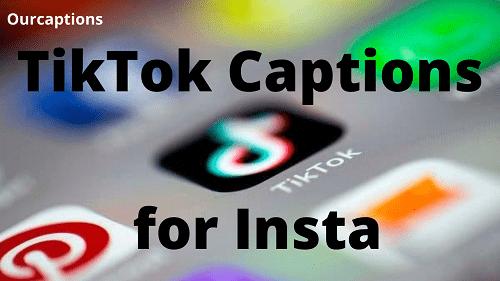 TikTok Captions for insta