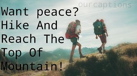 hiking captions