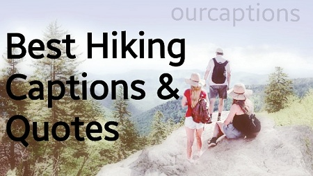 hiking captions and quotes