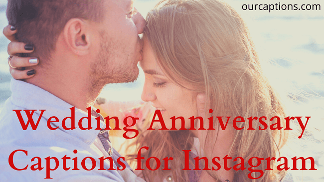 Wedding Anniversary Captions for Instagram